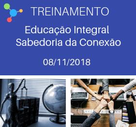 Treinamento Educação Integral - Sabedoria da Conexão - Nova Vida