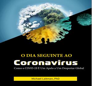 O Dia Seguinte ao Corona Virus